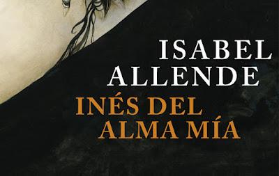 'Inés del alma mía' de Isabel Allende