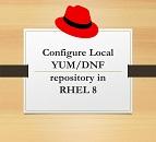 Configure Local YUM/DNF repository in RHEL 8
