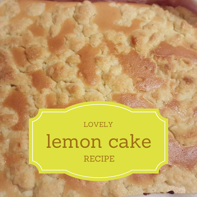 Lovely Lemon Cake recipe