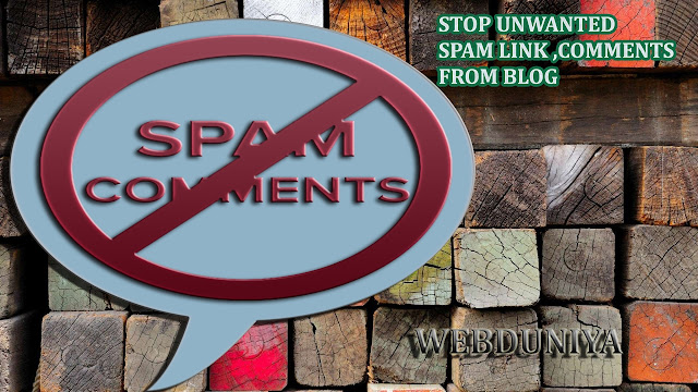 Remove Spam links Automatically from Blogger Comments