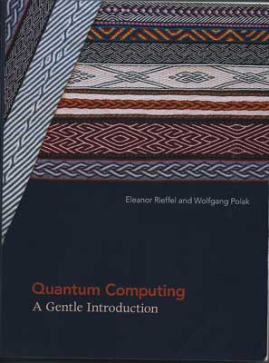 Quantum Computing - A Gentle Introduction (Source: Reiffet and Polak)