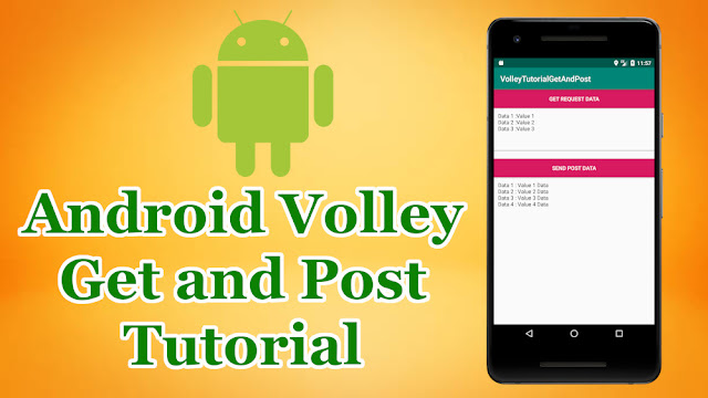 Android Volley Get and Post Tutorial
