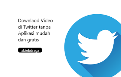 cara download video di twitter tanpa aplikasi software lewat android iphone mudah dan praktis. cara mengunduh video di twitter tanpa aplikasi dengan mudah dan praktis. downlaod video di twitter lewat pc. downlaod video di twitter lewat hp. download video di twitter apk. downlaod video di twitter tanpa software. downlaod video di twitter ios. abiebdragx.