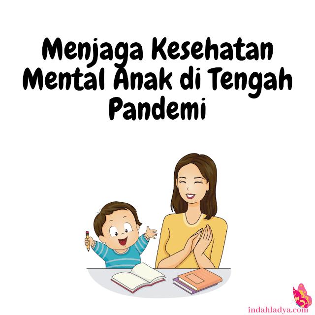Menjaga Kesehatan Mental Anak