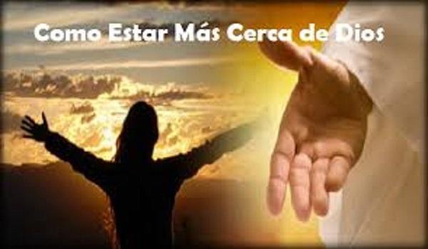 Estar cerca de Dios