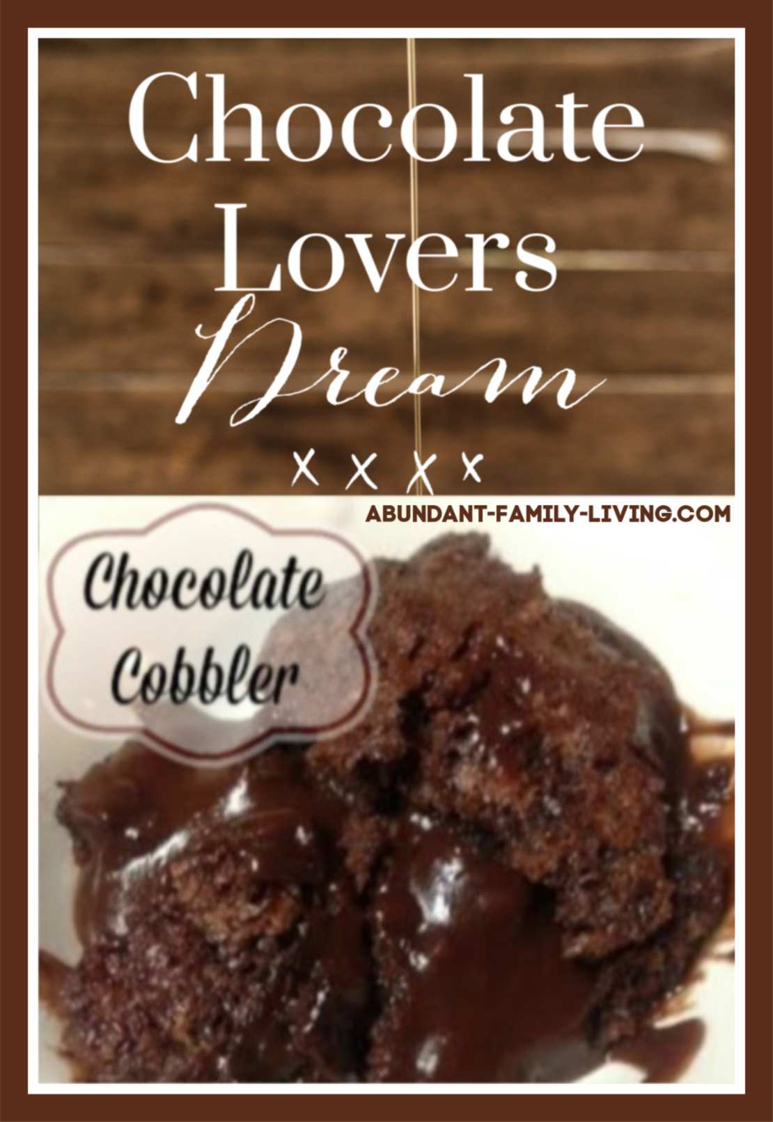 Chocolate. Cobbler Recipe