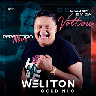 Weliton - O Gordinho - O Carga e Mídia Voltou - Promocional - 2021