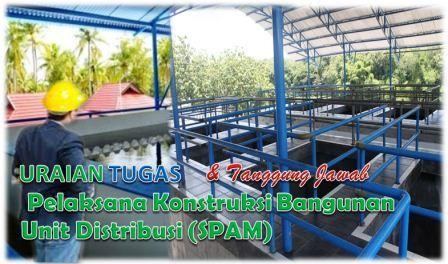 Tugas Pelaksana Konstruksi Bangunan Unit Distribusi (SPAM)