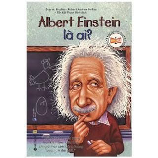 Bộ Sách Chân Dung Những Người Làm Thay Đổi Thế Giới – Albert Einstein Là Ai? (Tái Bản 2018) ebook PDF-EPUB-AWZ3-PRC-MOBI