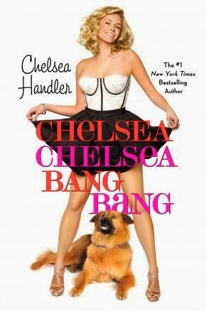 Chelsea Chelsea Bang Bang by Chelsea Handler – Book cover