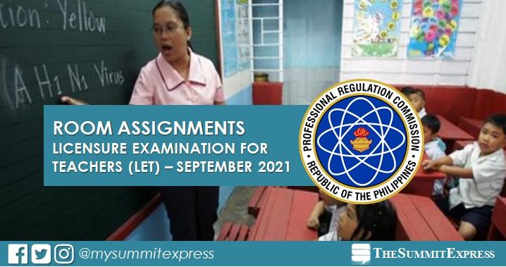 LET Room Assignment September 2021 Teachers board exam