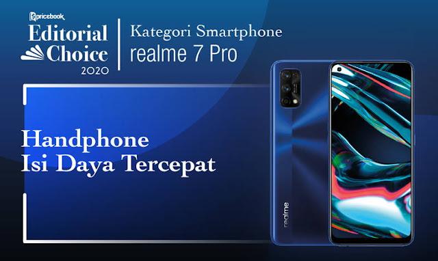 Pricebook Editorial Choice Memilih Realme 7 Pro sebagai Hp Fast Charging Tercepat