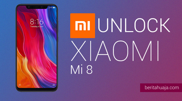 How to Unlock Bootloader Xiaomi Mi 8