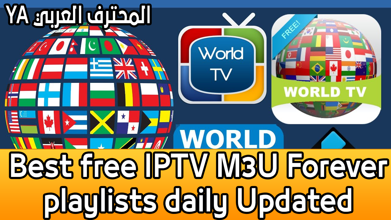 Best free IPTV M3U Forever playlists daily Updated 24 hours
