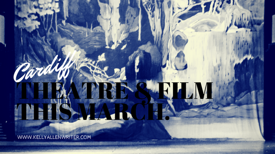 Black and white picture and title 'Cardiff Theatre & Film This March.'