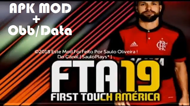 Download FTA 19 Apk Mod FTS 2018 Android Game