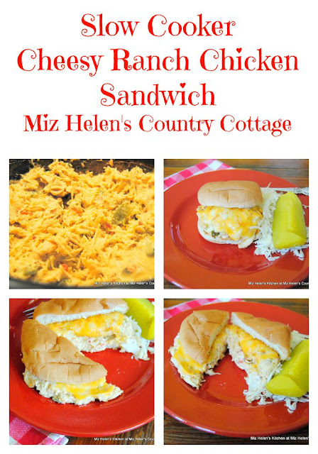 Slow Cooker Cheesy Ranch Chicken Sandwich is a flavorful dish that can be used as a sandwich, dip or a main dish. It is a great busy day recipe. Miz Helen's Country Cottage