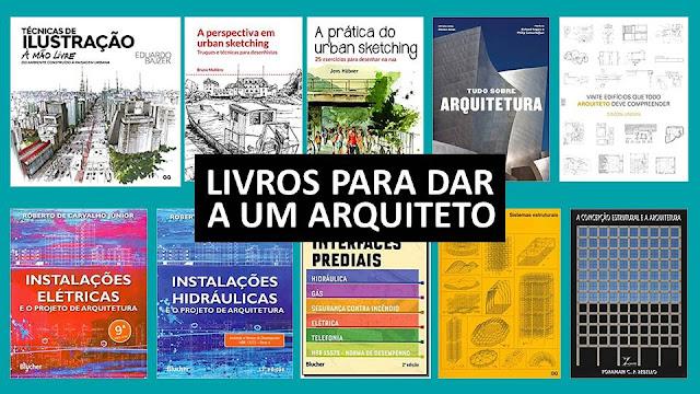 Livros que você pode dar de presente a um Arquiteto