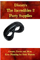 Disney's The Incredibles 2 Party Supplies and Ideas