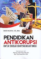 Pendidikan Antikorupsi untuk Sekolah Dan Perguruan Tinggi