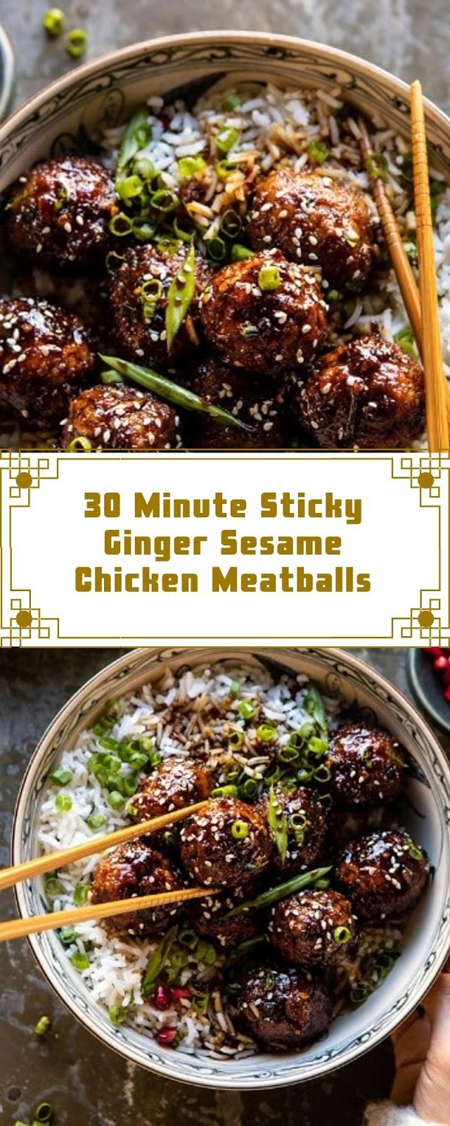 30 Minute Sticky Ginger Sesame Chicken Meatballs