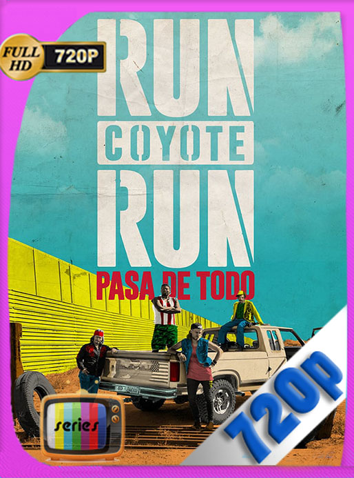 Run Coyote Run Temporada 3 HD 720p Latino [Google Drive] Tomyly