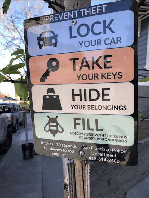 lock your car sign - Prevent Theft Lock Your Car Lp Your Keys 9 Take Your Keys Your Belongings Hide Fill A Decoy Purse With Thousands Of Angry, Poisonous Bees It takes