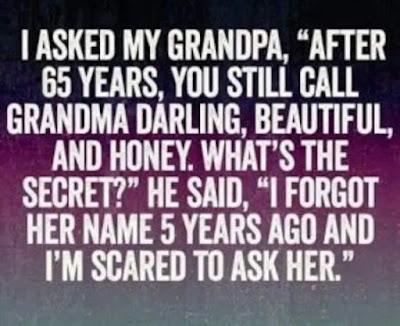 I asked my grandpa...