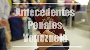 ¿Cómo solicitar los antecedentes penales en Venezuela?
