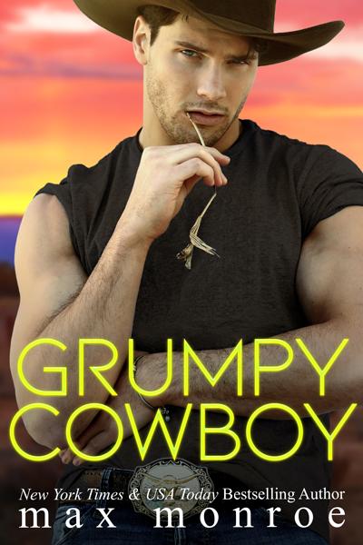 Grumpy Cowboy (Single Dad Collection #3) by Max Monroe