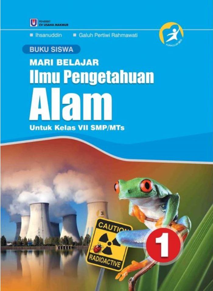 Buku Siswa Mari Belajar Ilmu Pengetahuan Alam 1 Untuk Kelas VII SMP/MTs Kurikulum 2013