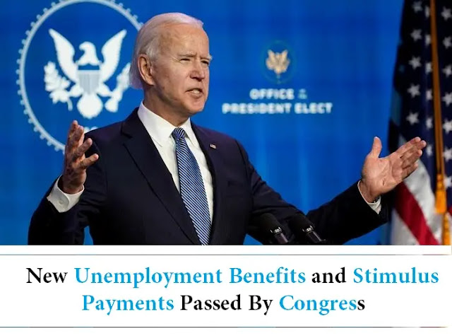 New Unemployment Benefits and Stimulus Payments Passed By Congress.