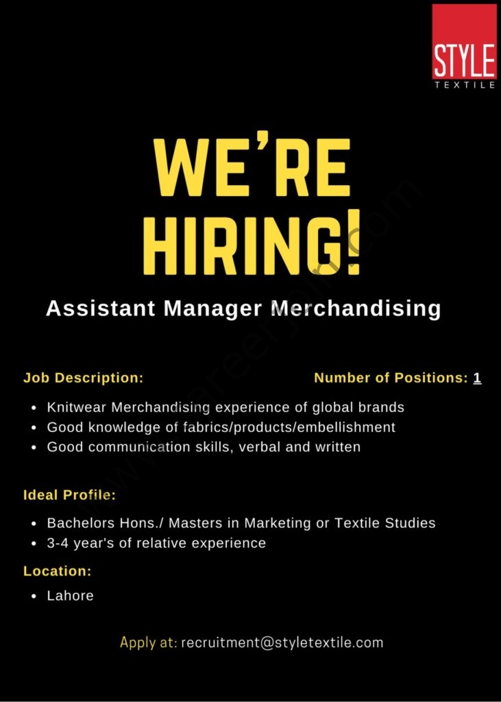 Style Textile Pvt Ltd Jobs Assistant Manager Merchandising