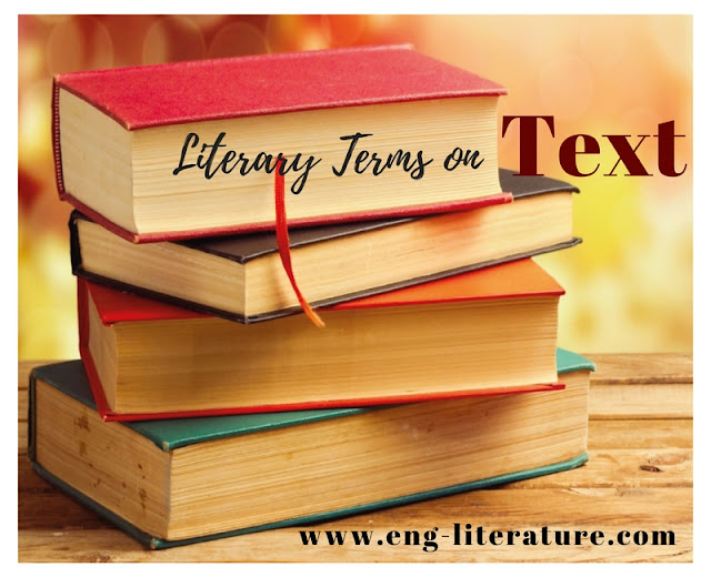 "Define and Discuss the Literary Term, ""Text"""