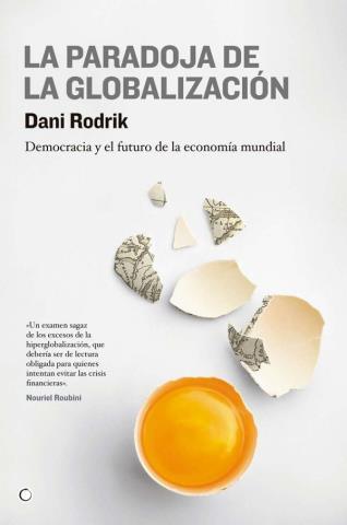 La paradoja de la globalización – Dani Rodrik