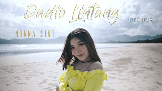 Lirik Lagu Dadio Lintang - Nonna 3in1
