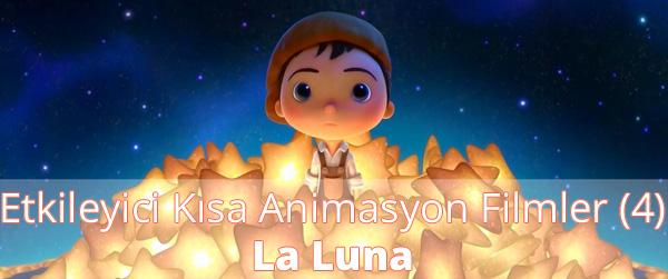 Etkileyici Kısa Animasyon Filmler (4) - La Luna İzle