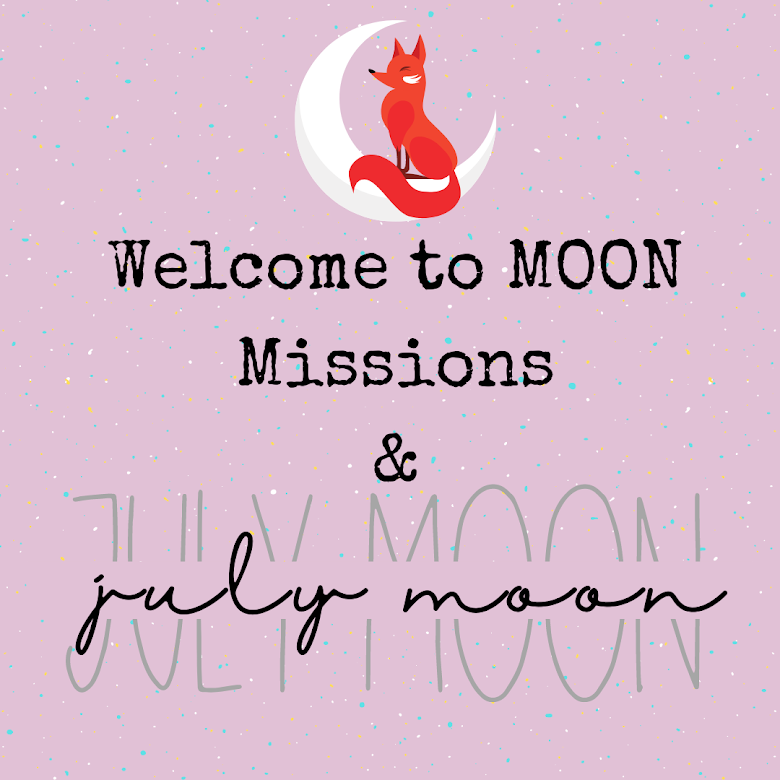 Welcome to MOON Missions + Reports! / July MOON Mission
