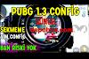 Pubg Mobile 1.3.0 Mega Config Sekmeme, Aim Hile Mini.obb Pak