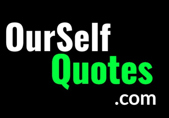 Ourselfquotes