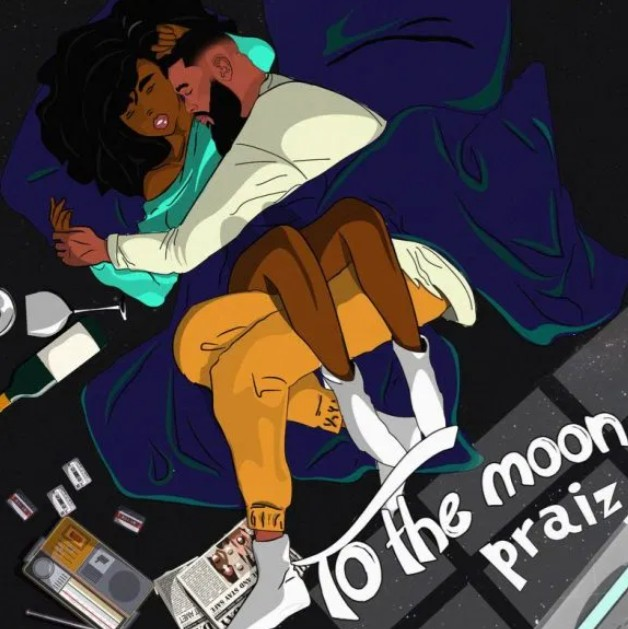(Full Album) Praiz - To The Moon (EP) (Mp3/Zip Download)