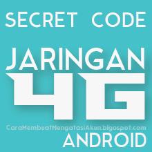 cara merubah sinyal 3g menjadi 4g di hp android