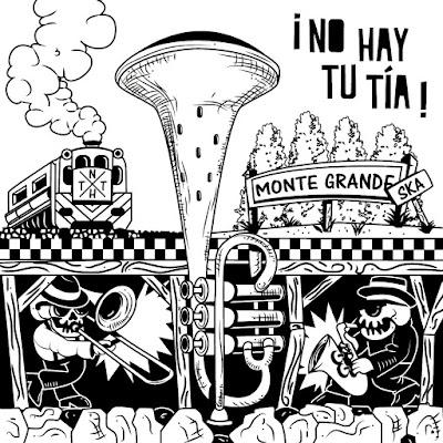 NO HAY TU TÍA - Monte Grande SKA (2015)