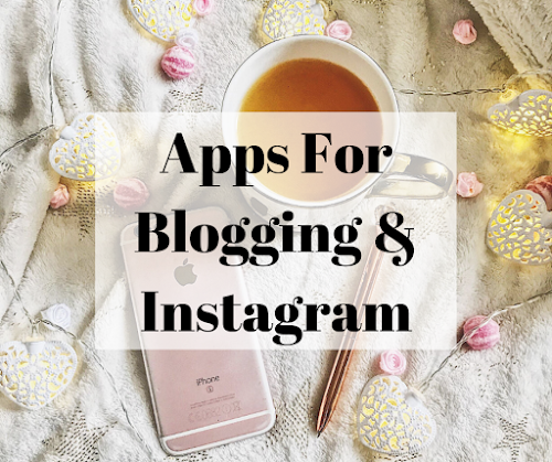 Apps for blogging & instagram title pic
