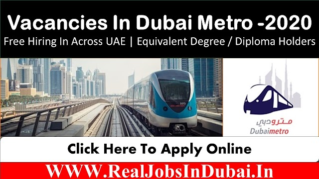 Dubai Metro Jobs Available In UAE - 2021