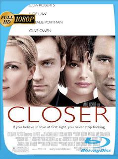 Closer: Llevados por el deseo (2004) [Latino-Ingles] [1080P] [Hazroah]