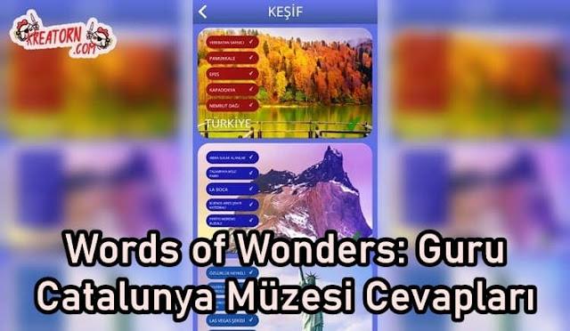 Words-of-Wonders-Guru-Catalunya-Muzesi-Kemeri-Cevaplari