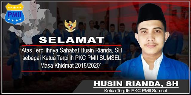 Husin Rianda Terpilih Secara Aklamasi Jabat Ketua PKC PMII Sumsel Massa Bakti 2018-2020