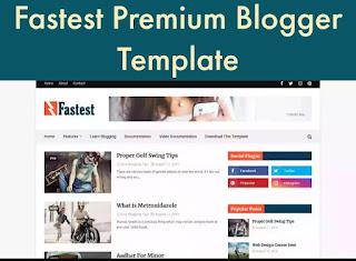 Fastest Premium Blogger Template