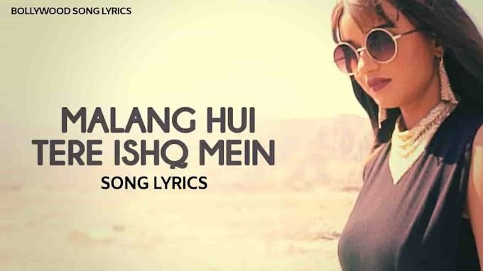 Malang Hui Tere Ishq Mein Lyrics - Swagata Karmakar